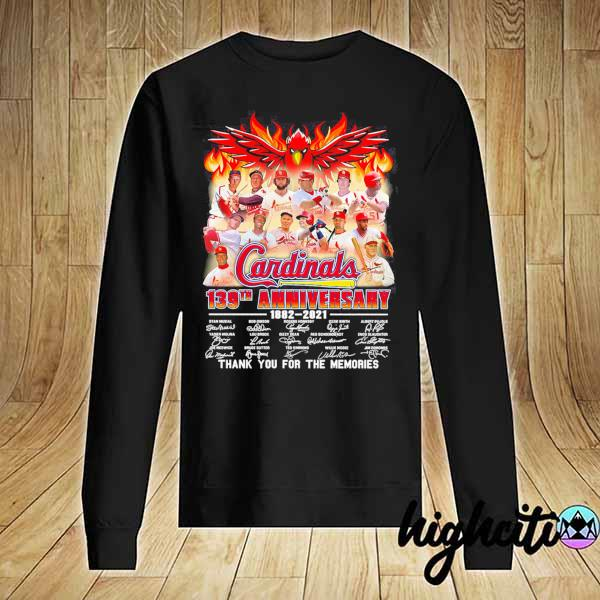 Cardinals 139th Anniversary 1882 - 2021 Signatures Thank You For The Memories Shirt Sweater