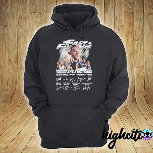 Fast And Furious 20 Years 2001 - 2021 The Fast Saga Signatures Shirt hoodie