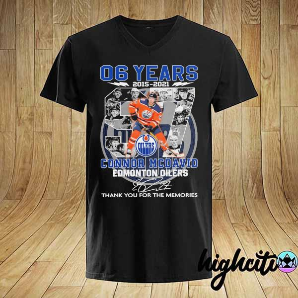 2021 06 years 2015 - 2021 connor mcdavid edmonton oilers signature thank you for the memories shirt
