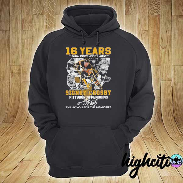 2021 16 years 2005 - 2021 sidney crosby pittsburgh penguins signature thank you for the memories hoodie