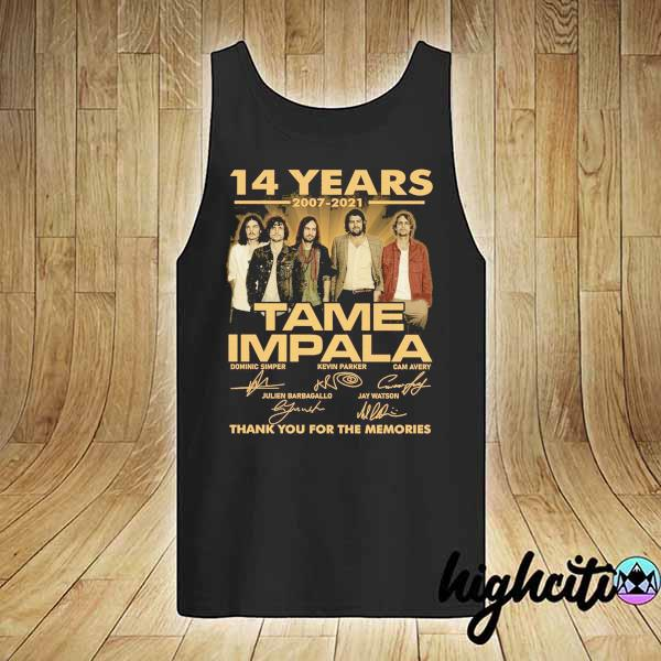 Awesome 14 years 2007 - 2021 tame impala dominic simper kevin parker cam avery thank you for the memories tank-top