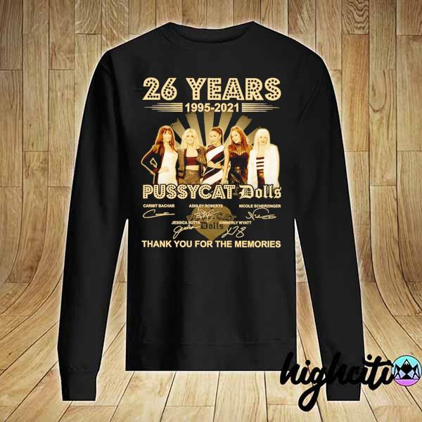 Awesome 26 years 1995 - 2021 pussycat dolls signatures thank you for the memories Sweater
