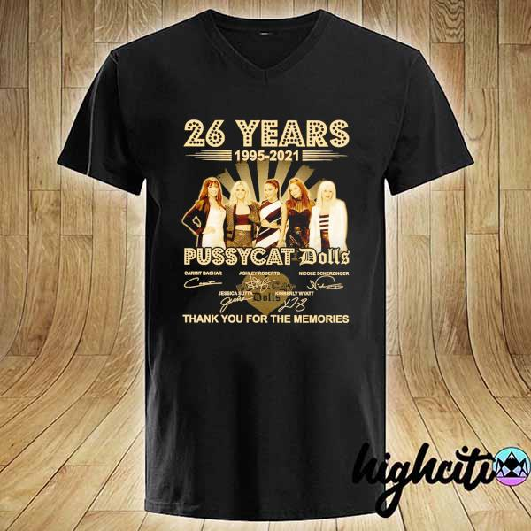 Awesome 26 years 1995 - 2021 pussycat dolls signatures thank you for the memories V-neck
