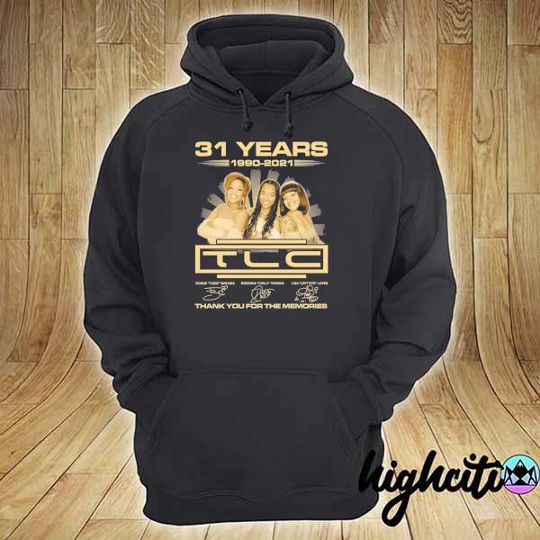 Awesome 31 years 1990 - 2021 tcl signatures thank you for the memories hoodie