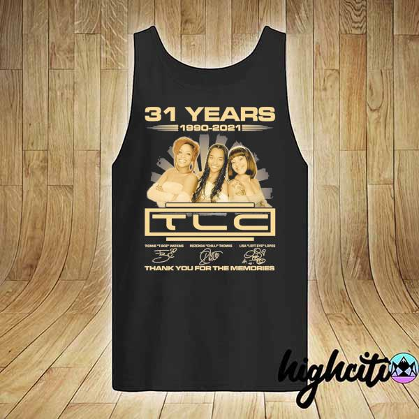 Awesome 31 years 1990 - 2021 tcl signatures thank you for the memories tank-top