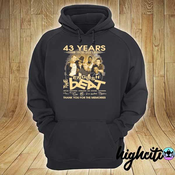 Awesome 43 years 1978 - 2021 english the beat andy cow everett morton signature thank you for the memories hoodie