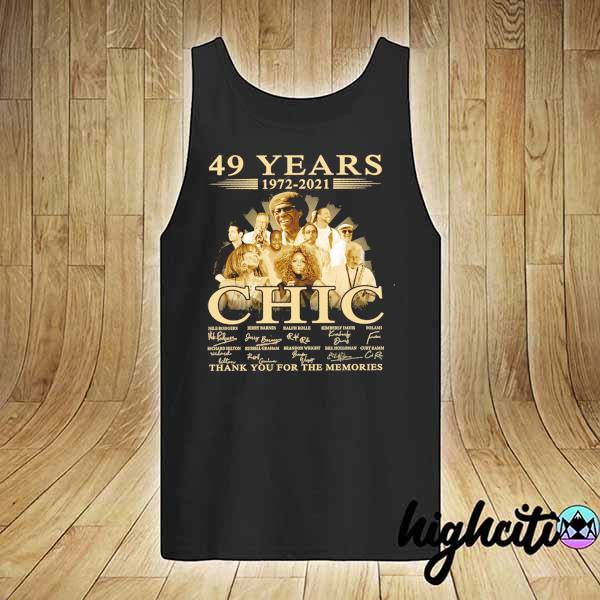 Awesome 49 years 1972 - 2021 chic nile rodgers signature thank you for the memories tank-top