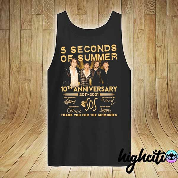 Awesome 5 seconds of summer 10th anniversary 2011 - 2021 signature thank you for the memories tank-top