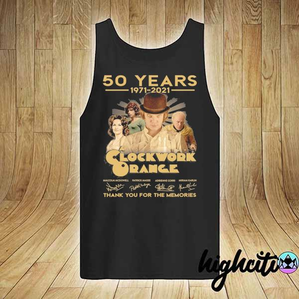 Awesome 50 years 1971 - 2021 clockwork orange malcolm mcdowell patrick magee signatures thank you for the memories tank-top