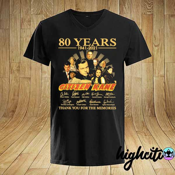 Awesome 80 years 1941 - 2021 citizen kane orson welles paul stewart signatures thank you for the memories shirt