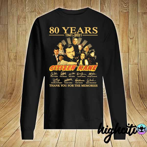 Awesome 80 years 1941 - 2021 citizen kane orson welles paul stewart signatures thank you for the memories Sweater