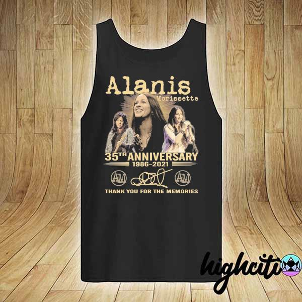 Awesome alanis morissette 35th anniversary 1986 - 2021 signature thank you for the memories tank-top