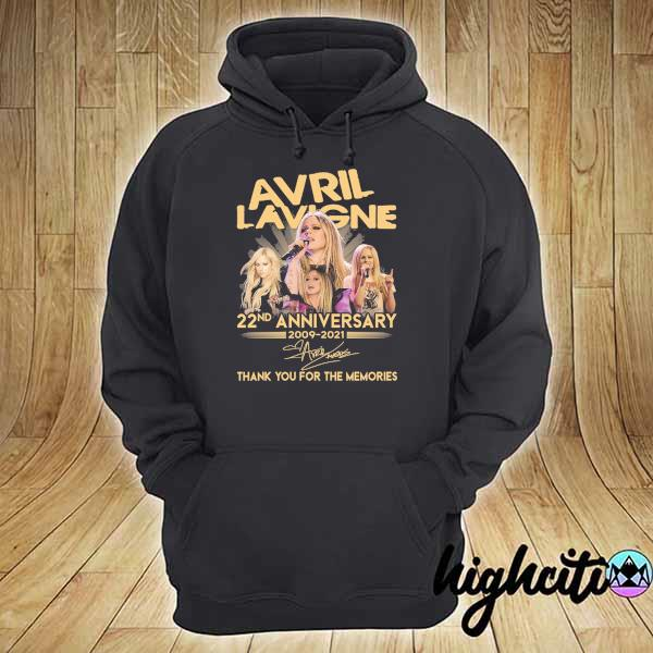 Awesome avril lavigne 22nd anniversary 2009 - 2021 signature thank you for the memories hoodie