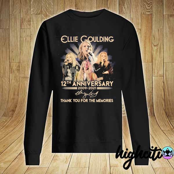 Awesome ellie goulding 12th anniversary 2009 - 2021 signature thank you for the memories Sweater
