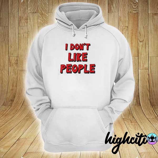 Awesome i don't like people hoodie