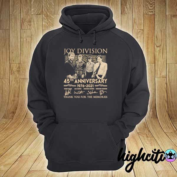 Awesome joy division 45th anniversary 1976 - 2021 peter hook ian curtis signatures thank you for the memories hoodie