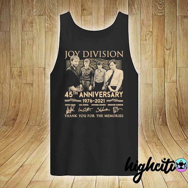 Awesome joy division 45th anniversary 1976 - 2021 peter hook ian curtis signatures thank you for the memories tank-top