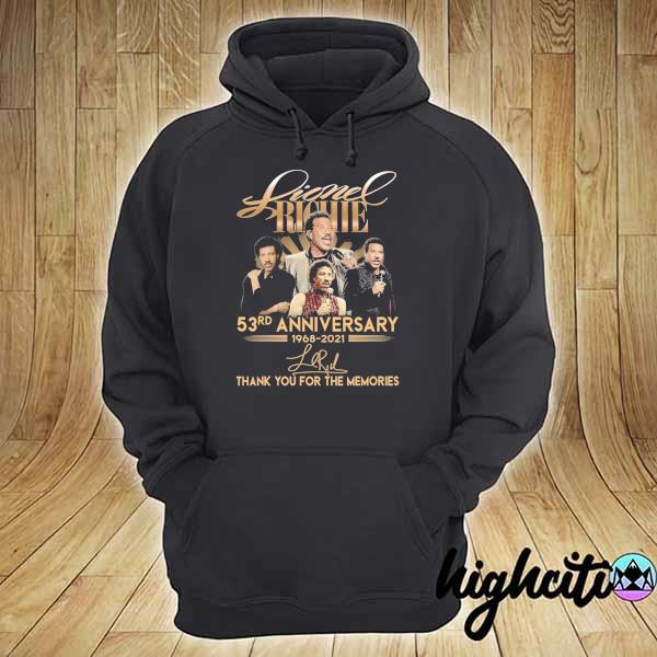 Awesome lionel richie 58rd anniversary 1968 - 2021 signature thank you for the memories hoodie