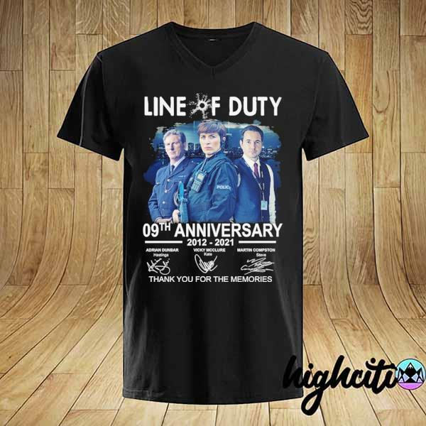 Awesome live of duty 09th anniversary 2021 - 2021 adrian dunbar vicky mcclure martin compston signatures thank you for the memories shirt