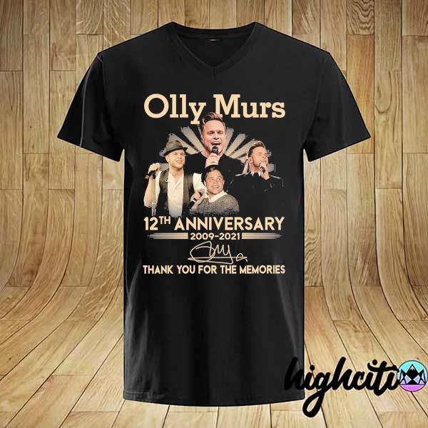 Awesome olly murs 12th anniversary 2009 - 2021 signature thank you for the memories shirt