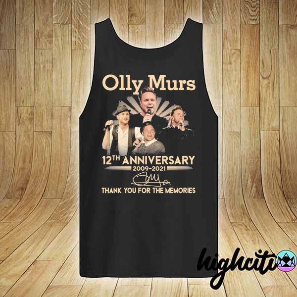 Awesome olly murs 12th anniversary 2009 - 2021 signature thank you for the memories tank-top