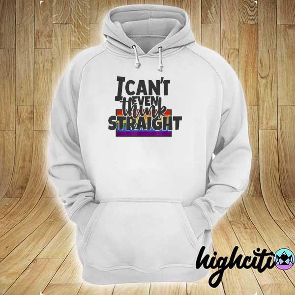 Awesome proud lgbt+ pride can't even think straight gender identity hoodie