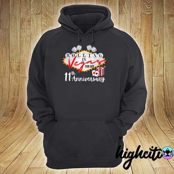 Awesome rolling in las vegas for my 11th anniversary hoodie