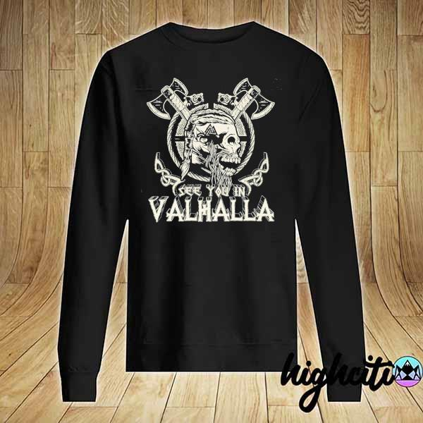 Awesome see you in valhalla viking vintage Sweater