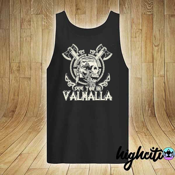 Awesome see you in valhalla viking vintage tank-top