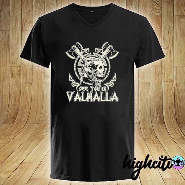 Awesome see you in valhalla viking vintage V-neck