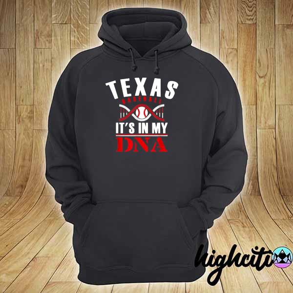 Awesome texas it's in my dna baseball hoodie