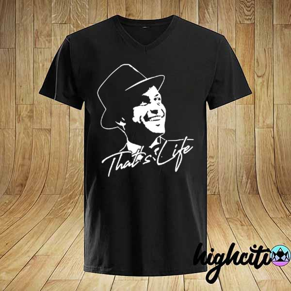 Awesome that's life essential distressed love frank art sinatra shirt