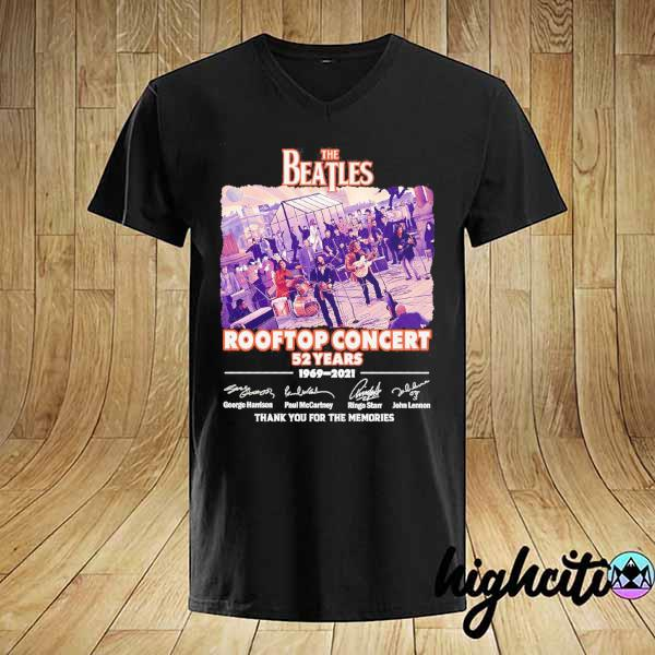 Awesome the beatles rooftop concert 52 years 1969 - 2021 signatures thank you for the memories shirt