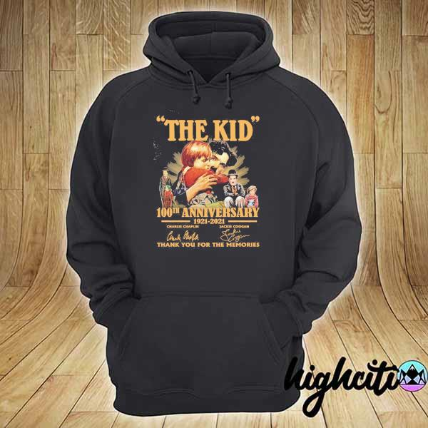 Awesome the kid 100th anniversary 1921 - 2021 charlie chaplin jackie coogan signatures thank you for the memories hoodie