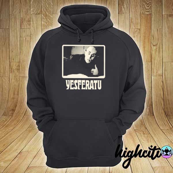Awesome yesferatu hoodie