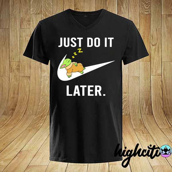 Baby Yoda Nike Just Do It Later Shirt