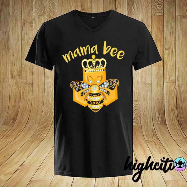 Mama bee king crown shirt