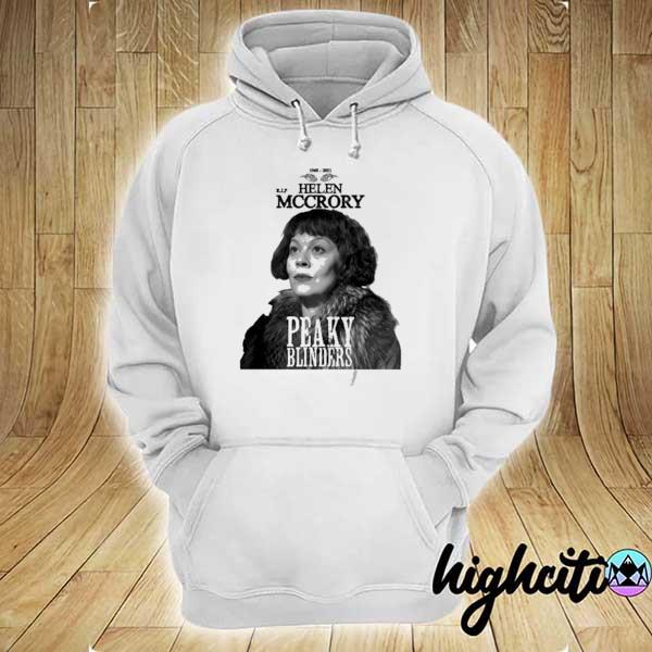 Rip Helen Mccrory Aunt Polly Peaky Blinders 1968 2021 Shirt hoodie