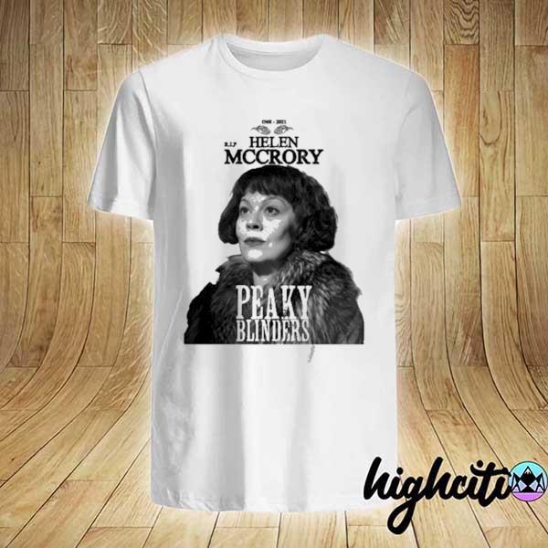 Rip Helen Mccrory Aunt Polly Peaky Blinders 1968 2021 Shirt