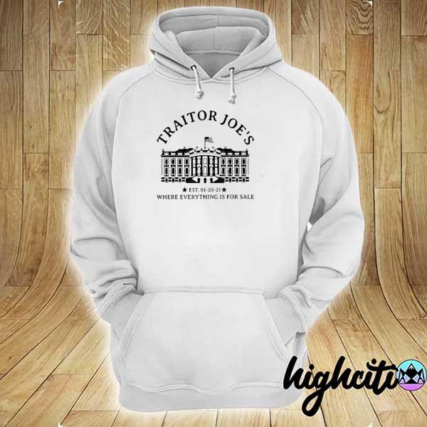 Traitor joe's where everything is for sale hoodie