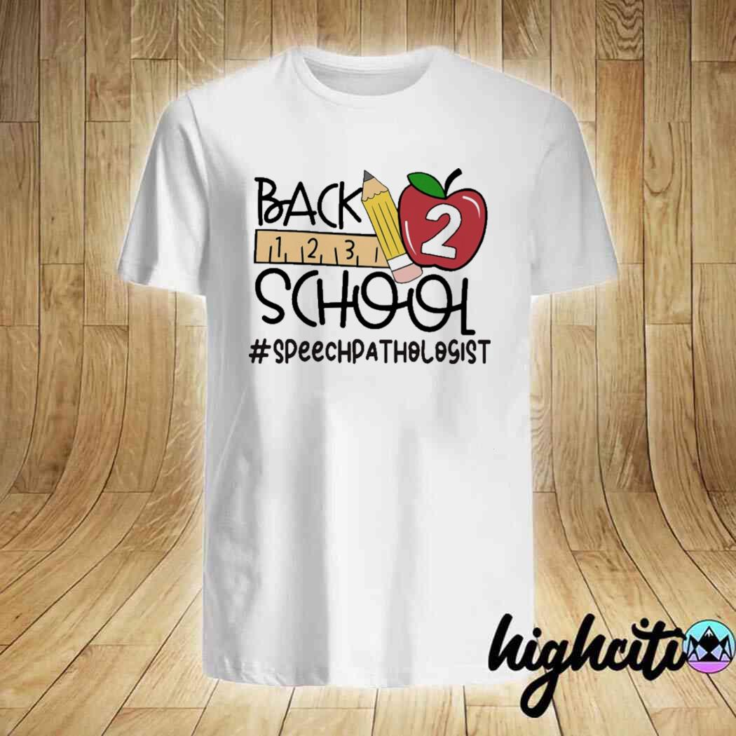 Back To School - Speech Pathologist Shirt