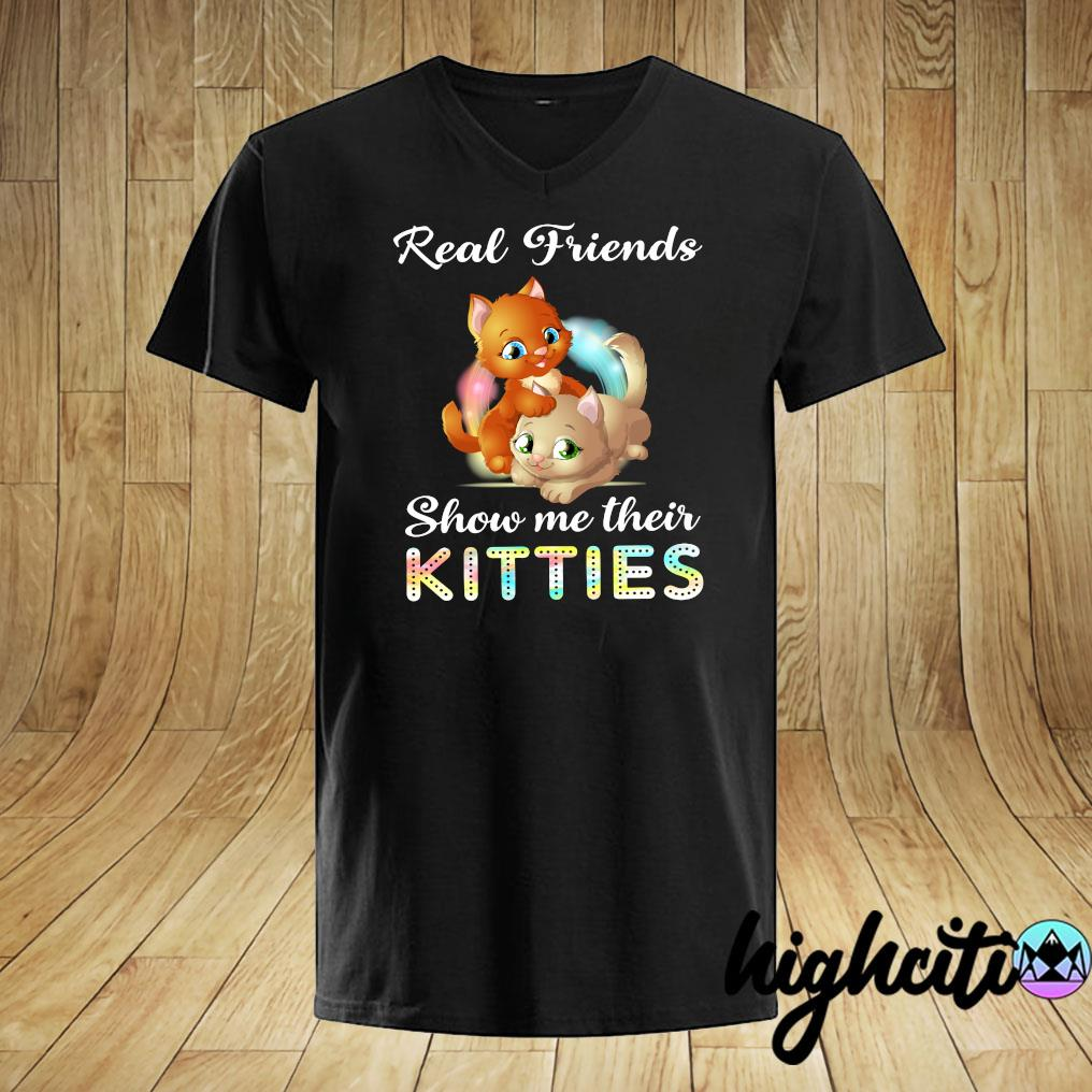 Real Friends Show me Their Kitties Shirt