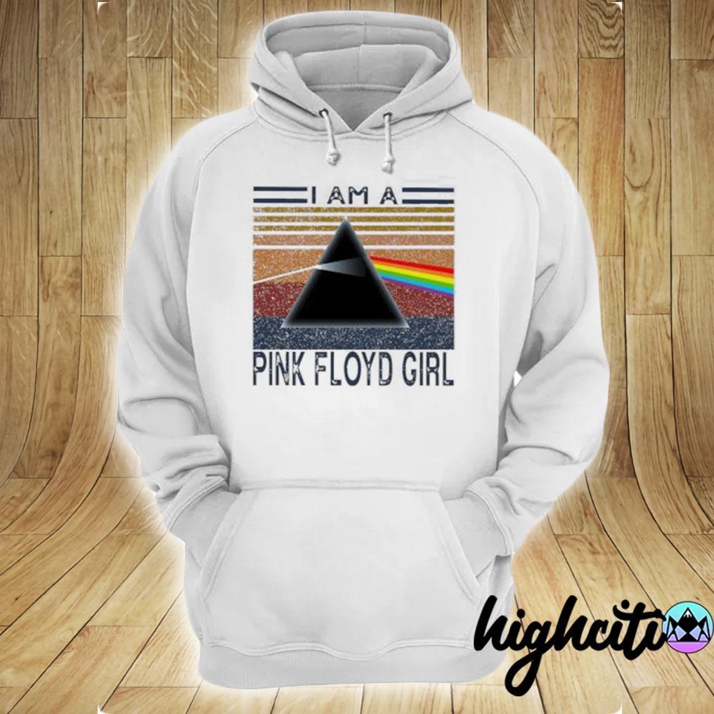 I am a Pink Floyd girl vintage s hoodie