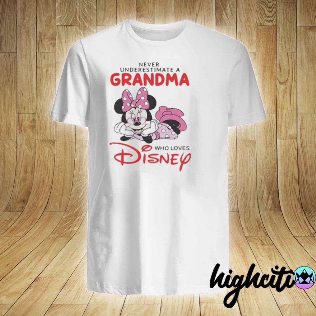 Never Underestimate A Grandma Who Loves Disney T-shirt