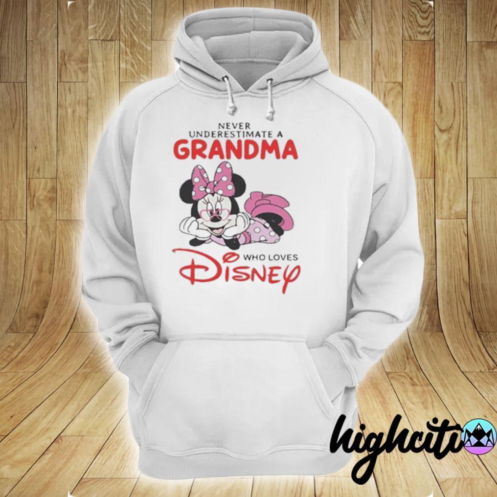 Never Underestimate A Grandma Who Loves Disney T-s hoodie