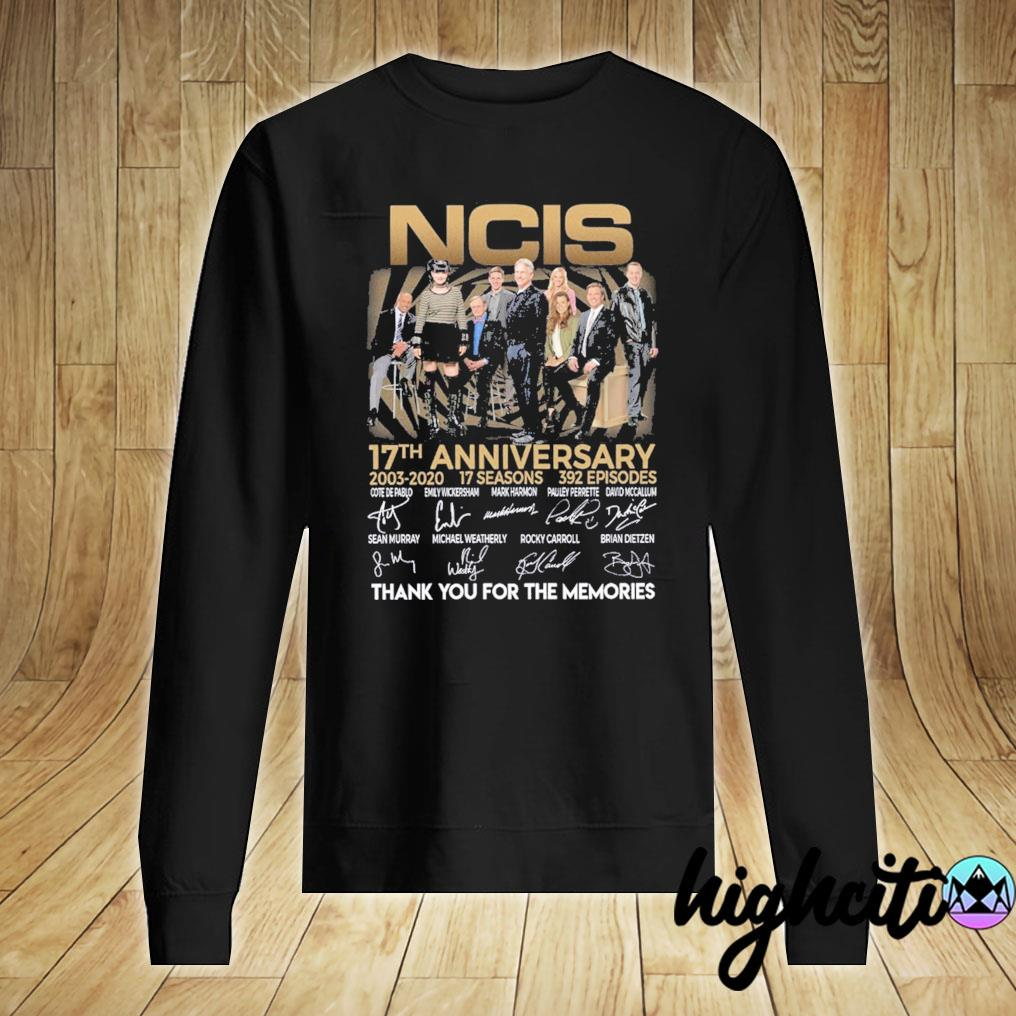 Ncis 17th Anniversary 2003-2020 17 Seasons 392 Episodes Signatures Thank You For The Memories Shirt Sweater