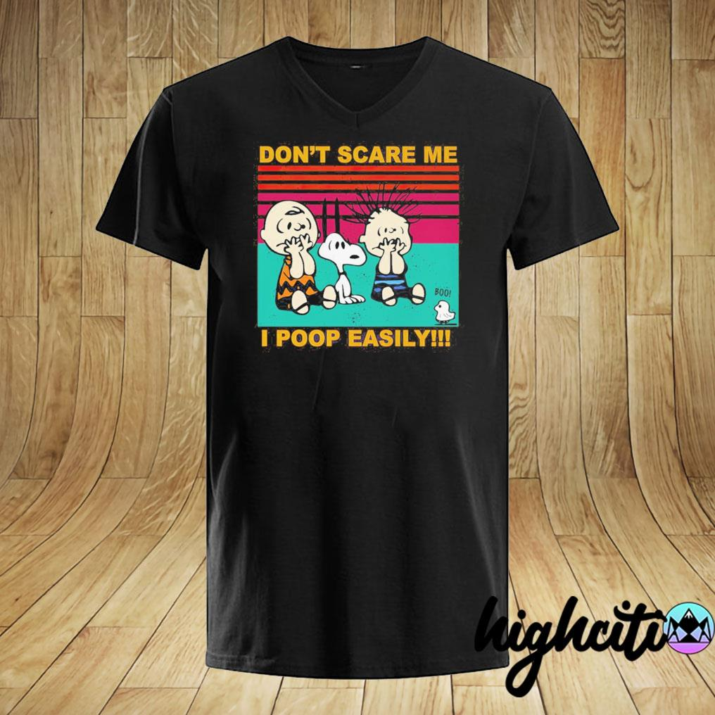 Snoopy Charlie Brown And Linus Don't Scare Me I Poop Easily Vintage Retro Shirt