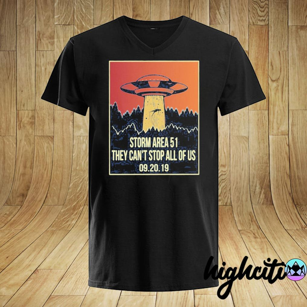 Storm Area 51 T Shirt They Can't Stop All of Us September 19 20 2019 Alien UFO storming Area 51 Short-Sleeve Unisex T-Shirt