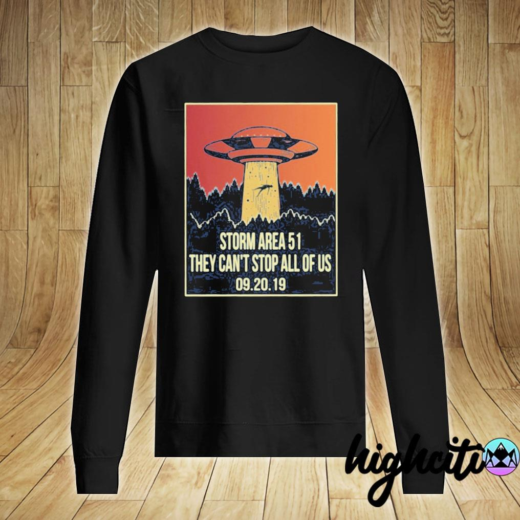 Storm Area 51 T Shirt They Can't Stop All of Us September 19 20 2019 Alien UFO storming Area 51 Short-Sleeve Unisex T-Shirt Sweater