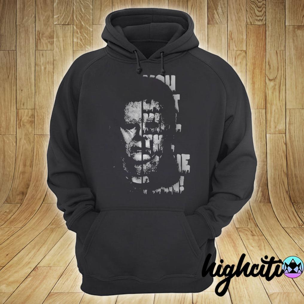 VIP HORROR MOVIE CHARACTERS YOU CAN'T KILL THE BOOGEY MAN SHIRT hoodie